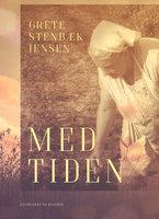 Med tiden - Grete Stenbæk Jensen
