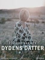 Dydens datter - Hjørdis Varmer