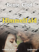 Himmelfald - Bente Clod