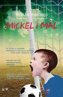 Mickel i mål - Myriam H. Bjerkli