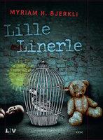 Lille linerle - Myriam H. Bjerkli