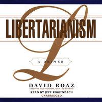 Libertarianism - David Boaz