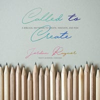Called to Create - Jordan Raynor