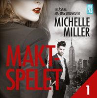 Maktspelet - S1E1 - Michelle Miller