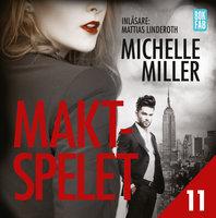 Maktspelet - S1E11 - Michelle Miller
