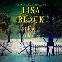 That Darkness - Lisa Black