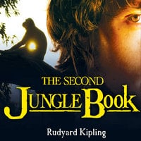 The Second Jungle Book - Rudyard Kipling