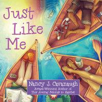 Just Like Me - Nancy J. Cavanaugh