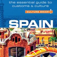 Spain - Culture Smart! - Belen Aguado Viguer