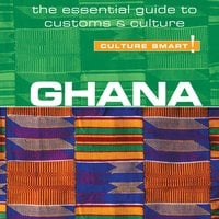 Ghana - Culture Smart! - Ian Utley