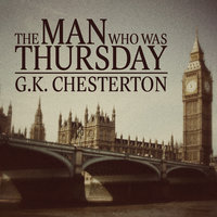 The Man Who Was Thursday - G.K. Chesteron