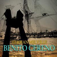 Benito Cereno - Herman Melville