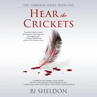 Hear the Crickets - BJ Sheldon