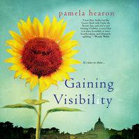 Gaining Visibility - Pamela Hearon