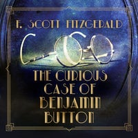 The Curious Case of Benjamin Button - F. Scott Fitzgerald