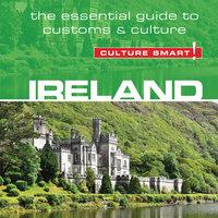 Ireland - Culture Smart! - John Scotney