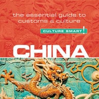 China - Culture Smart! - Kathy Flower
