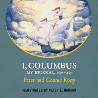 I, Columbus - My Journal 1492-1493 - Peter Roop