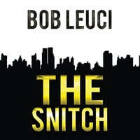 The Snitch - Robert Leuci