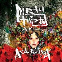 Dirty Thirty - A Memoir - Asa Akira