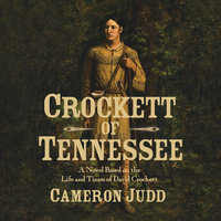 Crockett of Tennessee - Cameron Judd