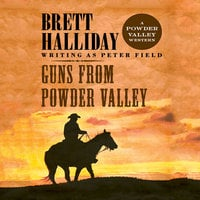 Guns from Powder Valley - Brett Halliday