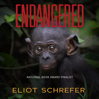 Endangered - Eliot Schrefer