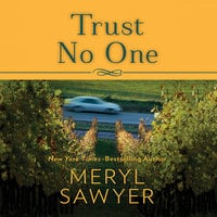 Trust No One (Meryl Sawyer) - Meryl Sawyer