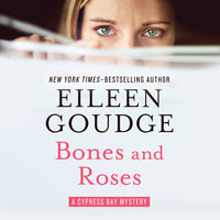 Bones and Roses - Eileen Goudge