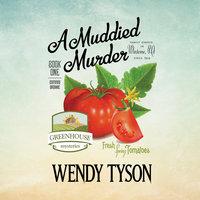 A Muddied Murder - Wendy Tyson