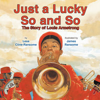 Just a Lucky So and So - Lesa Cline-Ransome