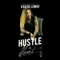Hustle and Heart - Kailyn Lowry