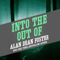 Into the Out of - Alan Dean Foster