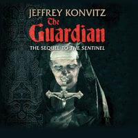 The Guardian - A New Experience Beyond Terror - Jeffrey Konvitz