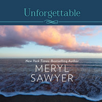 Unforgettable - Meryl Sawyer
