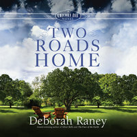 Two Roads Home - Deborah Raney