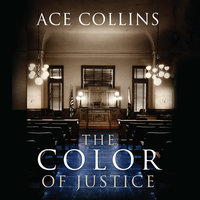 The Color of Justice - Ace Collins