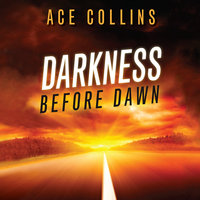 Darkness Before Dawn - Ace Collins