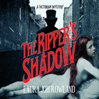 The Ripper's Shadow - Laura Joh Rowland
