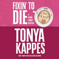 Fixin' To Die - Tonya Kappes