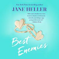 Best Enemies - Jane Heller