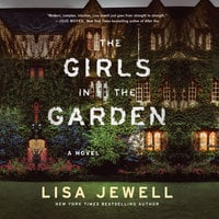 The Girls In the Garden - Lisa Jewell