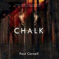 Chalk - Paul Cornell