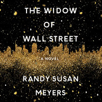 The Widow of Wall Street - Randy Susan Meyers