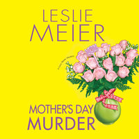Mother's Day Murder - Leslie Meier