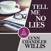 Tell Me No Lies - Lynn Chandler Willis