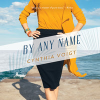 By Any Name - Cynthia Voigt