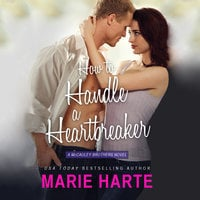 How To Handle A Heartbreaker - Marie Harte