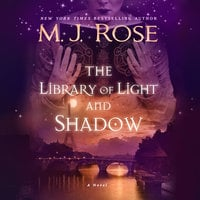 The Library of Light and Shadow - M.J. Rose