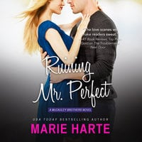 Ruining Mr. Perfect - Marie Harte